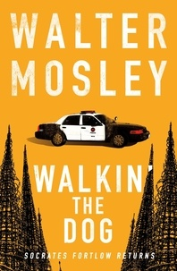 Walter Mosley - Walkin' the Dog - Socrates Fortlow 2.