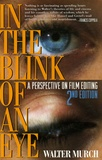 Walter Murch - In the Blink of an Eye - A perspective on film editing.