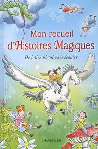 Mon recueil d'Histoires Magiques - Walter Oliviers |