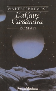 Walter Prévost - L'Affaire Cassandra.