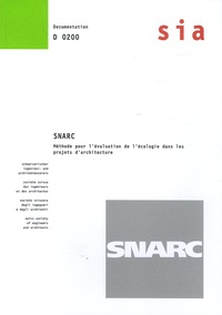 Walter Ramseier et  Collectif - SNARC - Méthode pour l'évaluation de l'écologie dans les projets d'architecture.