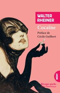 Livres pdf téléchargeables Cocaïne PDB (French Edition) par Walter Rheiner 9782743649159