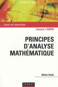 Walter Rudin - Principes d'analyse mathématique - Cours et exercices.