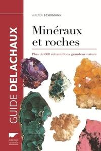Minéraux et roches- Plus de 600 échantillons grandeur nature - Walter Schumann pdf epub