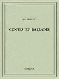 Walter Scott - Contes et ballades.