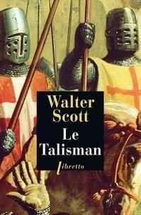 Walter Scott - Le talisman.