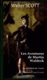 Walter Scott - Les aventures de Martin Waldeck.