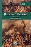 Walter Scott - Richard en Palestine ou Le talisman.