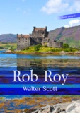 Walter Scott - Rob Roy.