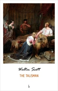 Walter Scott - The Talisman.