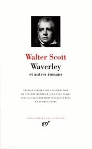 Walter Scott - Waverley et autres romans.