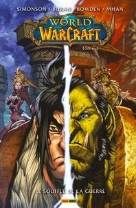 Walter Simonson et Louise Simonson - World of Warcraft T03 - Le souffle de la guerre.