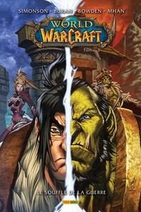 Walter Simonson et Jon Buran - World of Warcraft Tome 3 : Le souffle de la guerre.