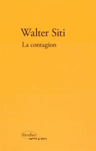 Walter Siti - La contagion.