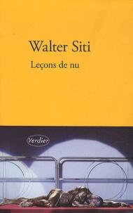 Walter Siti - Leçons de nu.