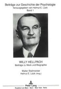 Walter Stallmeister et Helmut-E Lück - Willy Hellpach - Beiträge zu Werk und Biographie.
