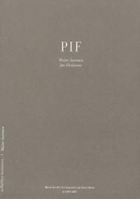 Walter Swennen et Jan Florizoone - Pif.