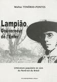 Walter Tenorio-Pontes - Lampião, ouverneur de l'Enfer.