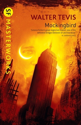 Walter Tevis - Mockingbird - From the author of The Queen's Gambit – now a major Netflix drama.