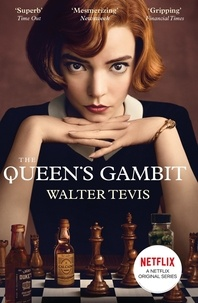 Walter Tevis - The Queen's Gambit - Now a Major Netflix Drama.