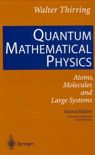 Quantum Mathematical Physics - Atoms, Molecules and Large Systems.pdf