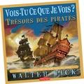 Walter Wick - Trésor des pirates.