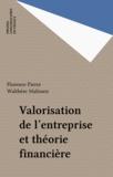 Walthère Malissen et Florence Pierre - Valorisation de l'entreprise et théorie financière.