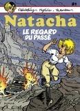 Walthéry et  D'Artet - Natacha - Tome 21 - Le regard du passé.