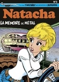 Walthéry et  Borgers - Natacha - tome 3 - La Mémoire de métal.