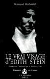 Waltraud Herbstrith - Le vrai visage d'Edith Stein.