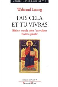Fais cela et tu vivras - Bible et morale selon la première partie de lencyclique Veritas Splendor.pdf