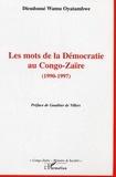 Wamu Oyatambwe - Les mots de la démocratie au Congo-Zaïre (1990-1997).