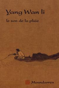Wan Li Yang - Le son de la pluie.