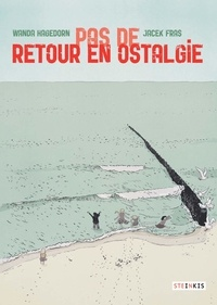 Wanda Hagedorn et Jacek Fras - Pas de retour en Ostalgie.