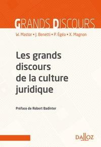 Wanda Mastor et Pierre Egea - Les grands discours de la culture juridique.