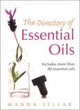 Wanda Sellar - The Directory of Essential Oils.