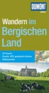 Wandern im Bergischen Land - 35 Touren, Exakte, GPS-geeignete Karten, Höhenprofile.