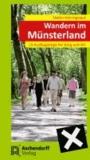 Wandern im Münsterland - 15 Ausflugstipps für Jung und Alt.