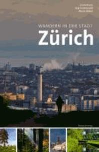 Wandern in der Stadt Zürich.