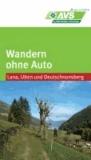 Wandern ohne Auto Lana / Ulten / Deutschnonsberg.