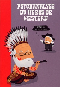 Wandrille - Psychanalyse du héros de western.