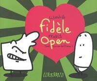 Wandrille - Seul comme les Pierres Tome 4 : Fidèle mais open.