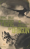 Wang Du lu - Tigre et Dragon Tome 2 : La danse de la grue et phénix.
