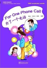 Wang xinwe Tao lian - For one phone call (1200 mots, chinois+pinyin).