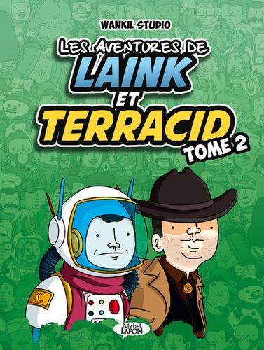 Les aventures de Laink et Terracid Tome 2