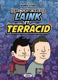 Wankil Studio et Bruno Madaule - Les aventures de Laink et Terracid Tome : .