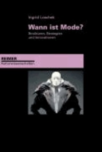 Wann ist Mode? - Strukturen, Strategien und Innovationen.