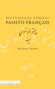 Wardag Akbar - Dictionnaire général pashto-français.