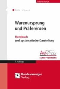 Warenursprung und Präferenzen - Handbuch und systematische Darstellung.