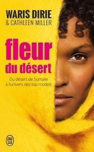 Manuels téléchargeables gratuitement en ligne Fleur du désert  - Du désert de Somalie à l'univers des top models CHM par Waris Dirie en francais